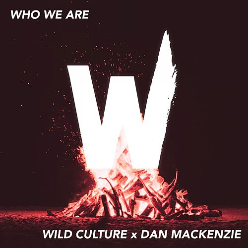Who We Are (Guitar Version) von Wild Culture
