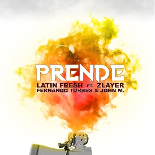 Prende by Latin Fresh