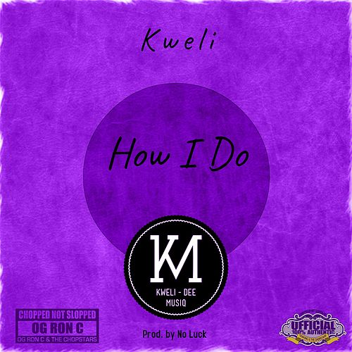 How I Do (ChopNotSlop Remix) by Talib Kweli