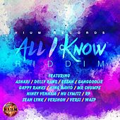 All I Know Riddim by Various Artists