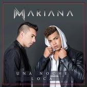 Una Noche Loca von Mariana