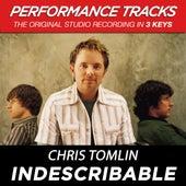 Indescribable (Premiere Performance Plus Track) de Chris Tomlin