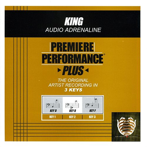 King (Premiere Performance Plus Track) by Audio Adrenaline