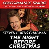 The Night Before Christmas (Premiere Performance Plus Track) by Steven Curtis Chapman