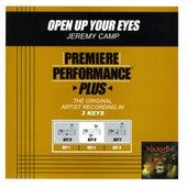 Open Up Your Eyes (Premiere Performance Plus Track) de Jeremy Camp