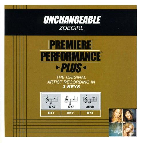 Unchangeable (Premiere Performance Plus Track) by ZOEgirl
