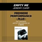 Empty Me (Premiere Performance Plus Track) de Jeremy Camp