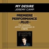 My Desire (Premiere Performance Plus Track) de Jeremy Camp
