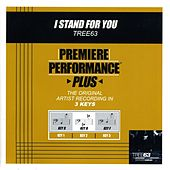 I Stand For You (Premiere Performance Plus Track) by Tree63