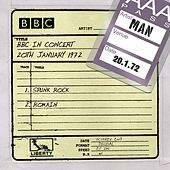 Man - BBC In Concert (20th January 1972) by Man