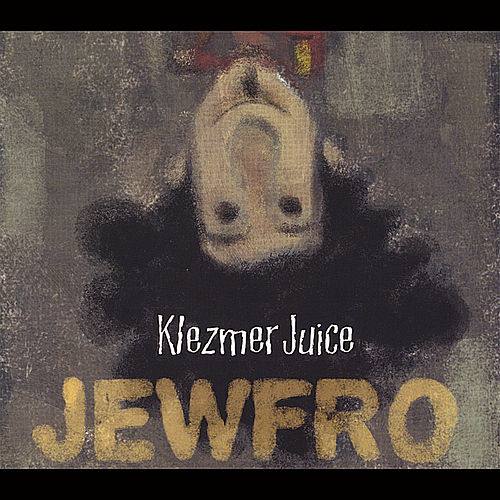 Jewfro by Klezmer Juice