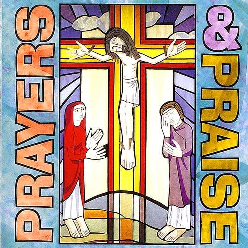 Prayers and Praise de Kellenberg Memorial High School /