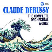 Debussy: The Complete Orchestral Works by Various Artists