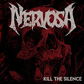 Kill the Silence de Nervosa