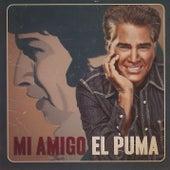 Mi Amigo El Puma de José Luís Rodríguez