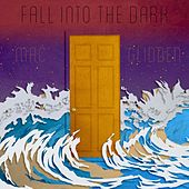 Fall Into The Dark by Mac