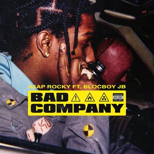 Bad Company by A$AP Rocky