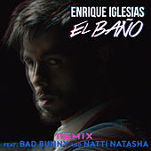 El Baño Remix by Enrique Iglesias