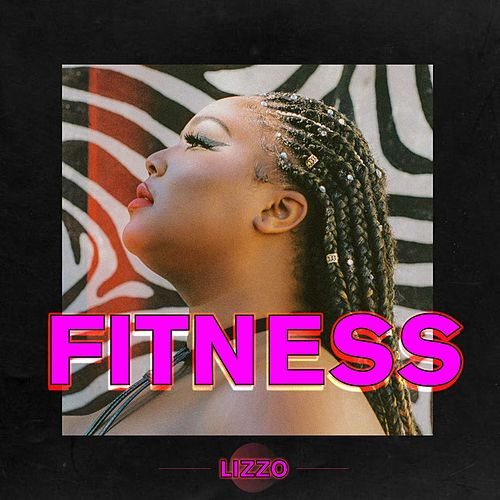 Fitness by Lizzo