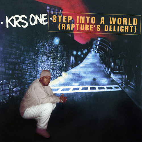 Step Into A World (Rapture's Delight) EP von KRS-One