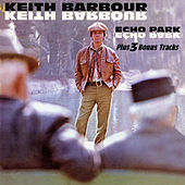 Echo Park (Expanded Edition) by Keith Barbour