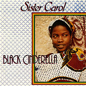 Black Cinderella de Sister Carol
