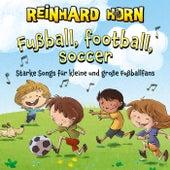 Fußball, Football, Soccer von Reinhard Horn