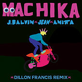 Machika (Dillon Francis Remix) by Anitta