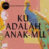 Ku Adalah Anak-Mu by Hillsong Worship