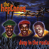 Deep In The Roots by The Heptones