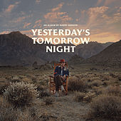 Yesterday's Tomorrow Night de Harry Hudson