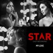 "My Love (From ""Star"" Season 2) de Star Cast"