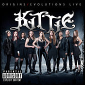 Origins/Evolutions (Live) by Kittie
