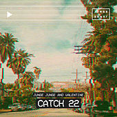 Catch 22 by Valentijn