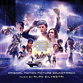 Ready Player One (Original Motion Picture Soundtrack) by Alan Silvestri