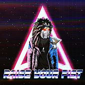 Raise Your Fist by Rise