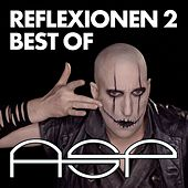Reflexionen 2 - Best Of von ASP