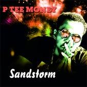 Sandstorm de P Tee Money