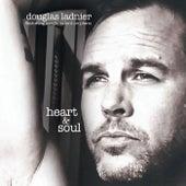 Heart & Soul de Douglas Ladnier