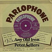 Any Old Iron by Peter Sellers