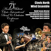 2017 Midwest Clinic: Clovis North Wind Ensemble (Live) by Various Artists