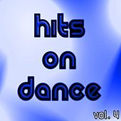 Hits On Dance Vol. 4 by Various Artists
