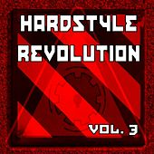 Hardstyle Revolution Vol. 3 van Various Artists