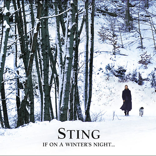 If On A Winter's Night by Sting