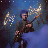 Cry Tough by Nils Lofgren