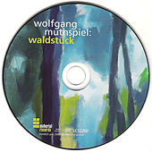 WaldStueck de Wolfgang Muthspiel