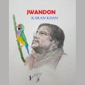 Jwandon by Karan Khan