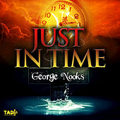 Just in Time de George Nooks