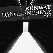 Runway Dance Anthems 2018 - EP von Various Artists