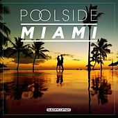 Poolside Miami 2018 - EP von Various Artists